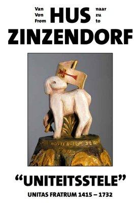 Van Hus naar Zinzendorf - 550 jaar Unitas Fratrum